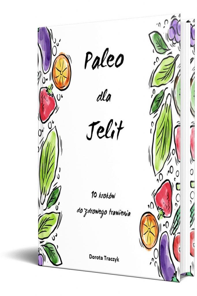 Paleo dla Jelit - 10 kroków do zdrowego trawienia