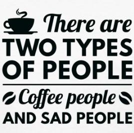 Dwa typy ludzi - ludzie kochający kawę i smutni ludzie